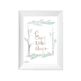 Plakat Enjoy little things A4